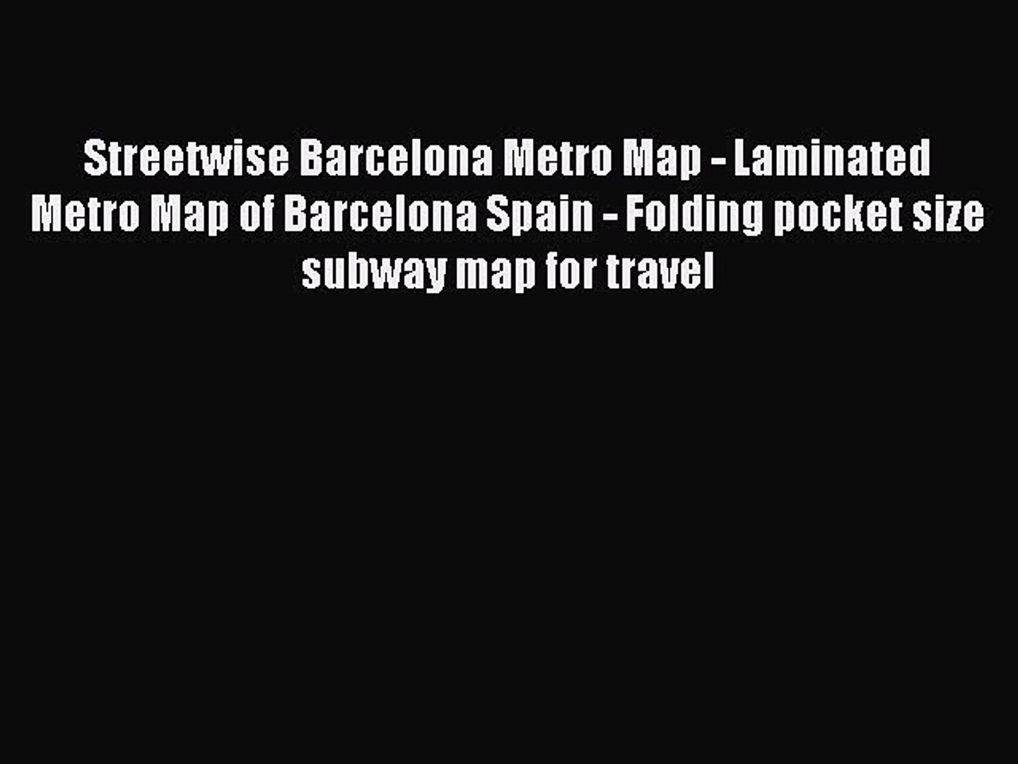 Subway Map Of Barcelona Spain.Pdf Streetwise Barcelona Metro Map Laminated Metro Map Of Barcelona Spain Folding Pocket