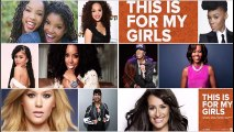 Kelly Rowland - This For My Girls Feat Kelly Clarkson, Missy Elliott, Zendaya, Janelle Monae, Lea Michel