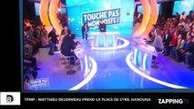 TPMP : Matthieu Delormeau prend la place de Cyril Hanouna et devient présentateur (Vidéo)