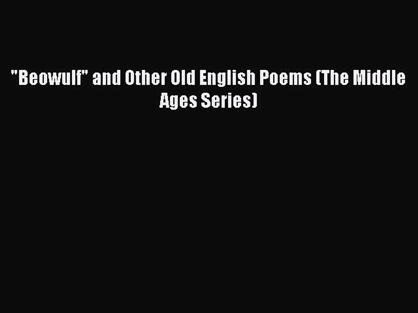 Download Beowulf And Other Old English Poems The Middle Ages Series Pdf Free