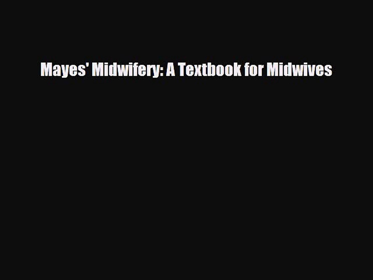 Mayes Midwifery  A Textbook for Midwives Pageburst Package  with Pageburst online access