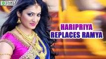 Haripriya Replaces Ramya In 'Dil Ka Raja' | filmyfocus.com