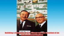 Free PDF Download  Building a Company Roy O Disney and the Creation of an Entertainment Empires Read Online
