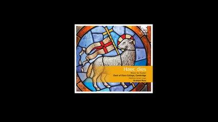 Haec dies: Music for Easter (Album Presentation)