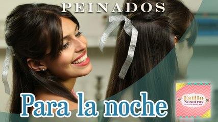 Peinados para la noche, Peinados by Brenda Caretto | ESTILO NOSOTRAS