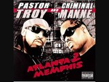 Pastor Troy & Criminal Manne - In the South (Remix)