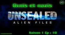 Ovni Alien Files S01 E10 Ovnis et nazis
