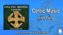 Pat O'Connorly and His Orchestra - Irish Fairy - Best of Irish Music and Celtic Music