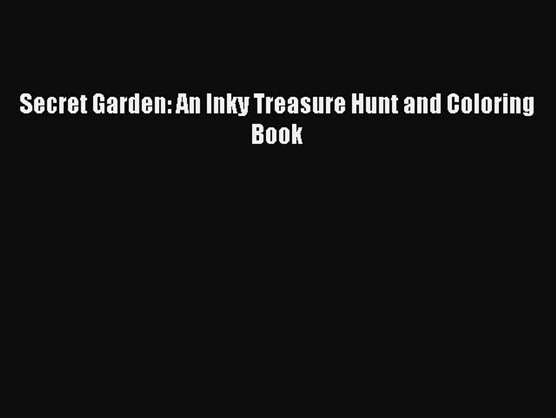 Secret Garden: An Inky Treasure Hunt and Coloring BookDownload Secret Garden: An Inky Treasure
