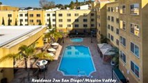 Hotels in San Diego Residence Inn San DiegoMission Valley California