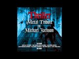 Thriller - Dirty Diana (A Metal Tribute To Michael Jackson)