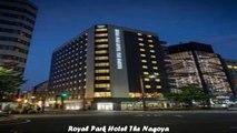 Hotels in Nagoya Royal Park Hotel The Nagoya Japan