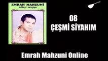 Emrah Mahzuni - Çeşmi Siyahım