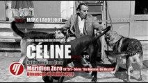 Louis Ferdinand Céline 2/2 (Meridien Zero, 10/07/2011, Radio Bandiera Nera)