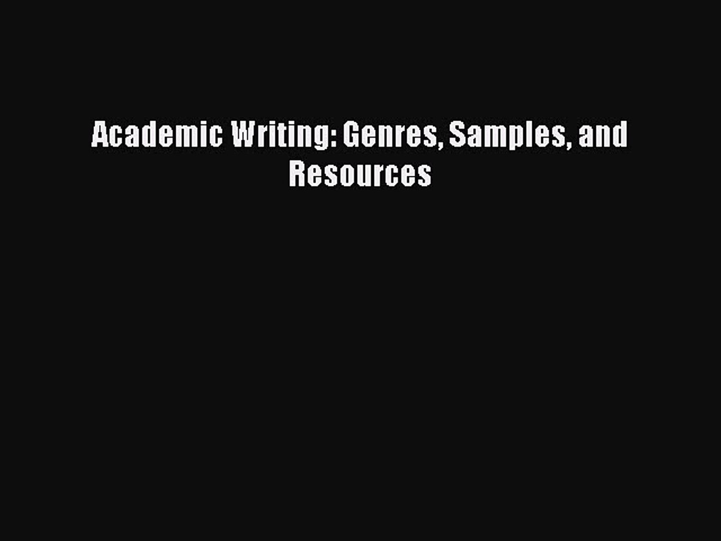 Academic Writing Genres Samples And Resources