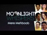 Mere Mehboob | Moonlight Whispers | Lyrical Video