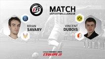 eSport - EFL : Match Savary vs Dubois