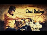 Chal Bulleya | Atharva Joshi