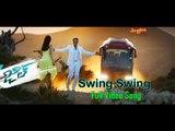 Swing Swing Full Video Song | Jil | Gopichand, Raashi Khanna | Ghibran