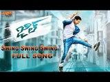 Swing Swing Swing Full Song || Jil Telugu Movie || Gopichand, Raashi Khanna || Ghibran