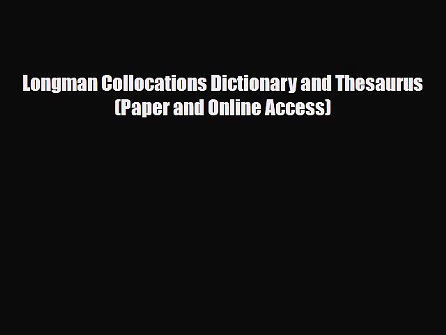 PDF Longman Collocations Dictionary and Thesaurus Paper and Online Access  EBook