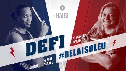 Défi #Relaisbleu n°1 | Pascal Martinot-Lagarde & Alexandra Tavernier