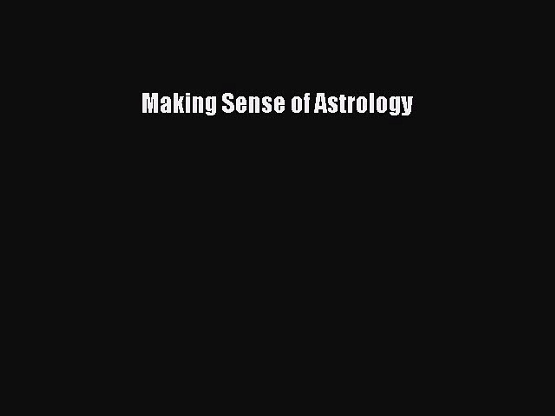 making sense of astrology
