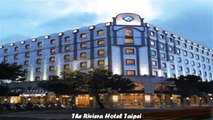 Hotels in Taipei The Riviera Hotel Taipei Taiwan