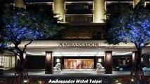 Hotels in Taipei Ambassador Hotel Taipei Taiwan