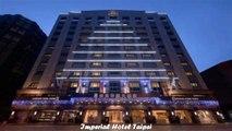 Hotels in Taipei Imperial Hotel Taipei Taiwan