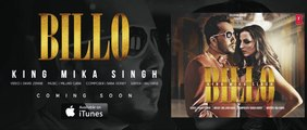 BILLO  Song (Teaser) | KING MIKA SINGH | Millind Gaba