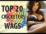Top 20 cricketers Wives and Girlfriends (Sania Mirza, Anushka, Sakshi dhoni, -