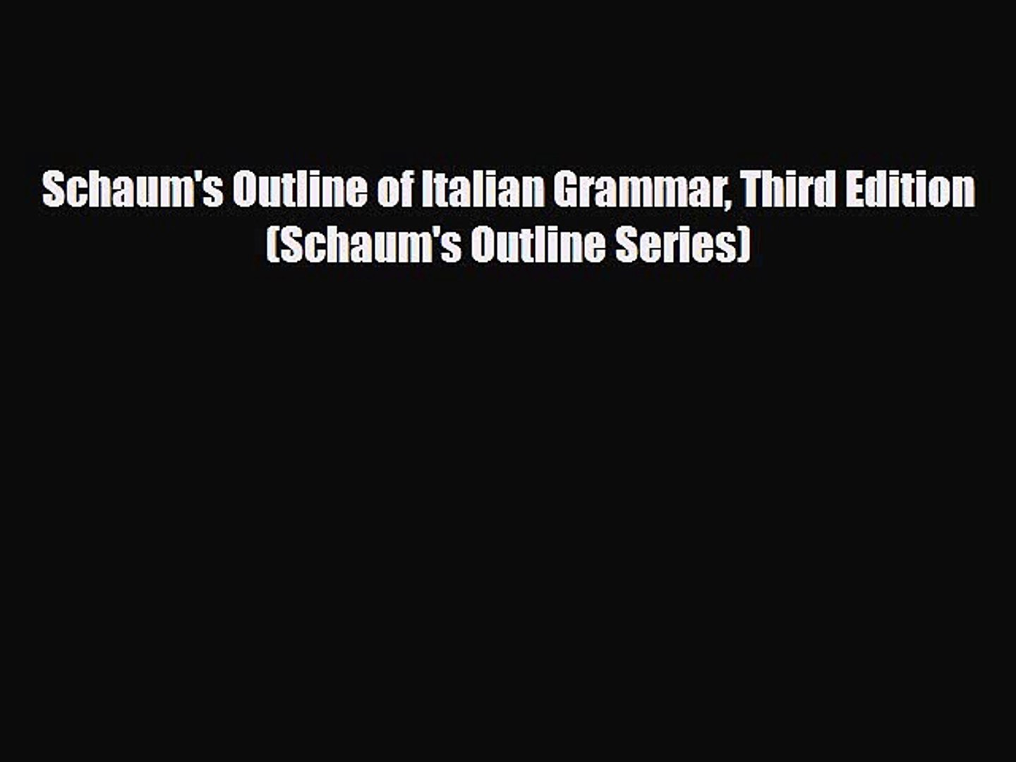Schaums Outline of Italian Grammar 4th Edition