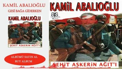Kamil Abalıoğlu - Gesi  Bağa Giderken