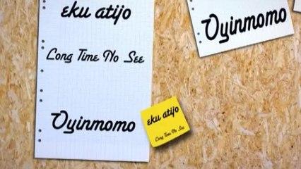 Oyinmomo - Eku Atijo - Episode 11