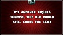 Tequila Sunrise - The Eagles tribute - Lyrics