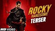 ROCKY HANDSOME Official Teaser - John Abraham, Shruti Haasan - T-Series