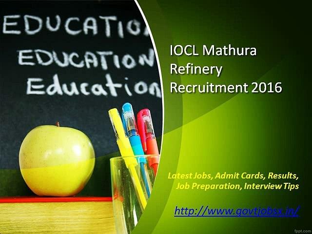 IOCL Mathura Refinery Recruitment 2016