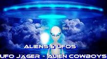 Aliens & Ufos -  UFO Jäger - Alien Cowboys