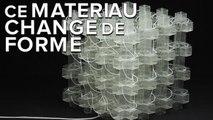 Ce nouveau matériau peut changer de forme et de taille à volonté