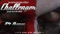 Challenger - Chapitre 4: Shaman