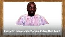 Khassida Lisanou soukri Serigne Abdoul Ahad Touré