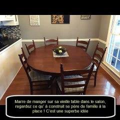 Marre de manger sur sa vieille table dans le salon, regardez ce qu' à construit se père de famille à la place !