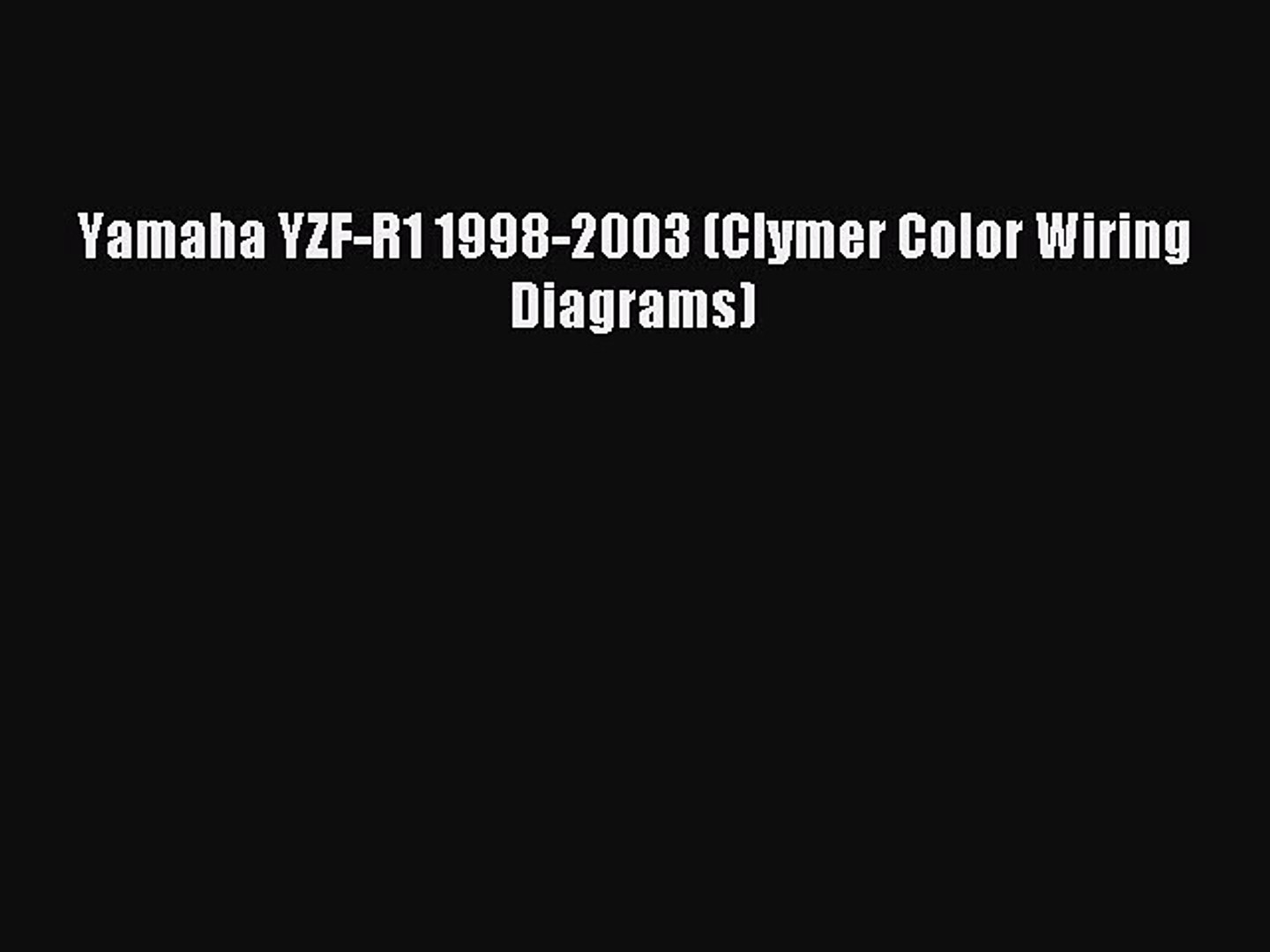 Download Yamaha YZF-R1 1998-2003 (Clymer Color Wiring Diagrams) Ebook on