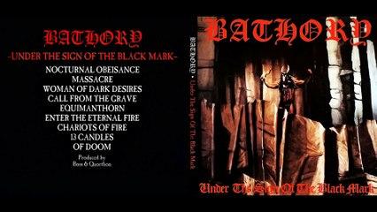 Bathory - Under the Sign of the Black Mark (full album)