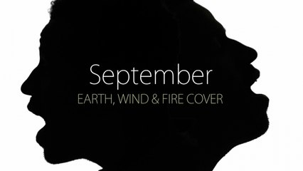 Earth, Wind & Fire - September by Humphrey (Vocal Session #8)