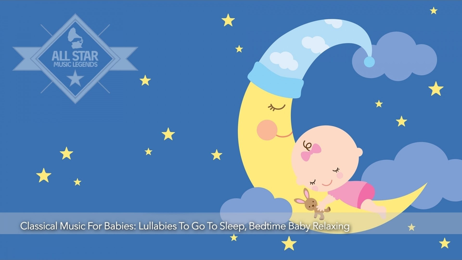 VA - Classical Music For Babies: Lullabies To Go To Sleep, Bedtime Baby Relaxing (2 Hours)