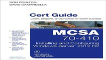 Download MCSA 70 410 Cert Guide R2  Installing and Configuring Windows Server 2012