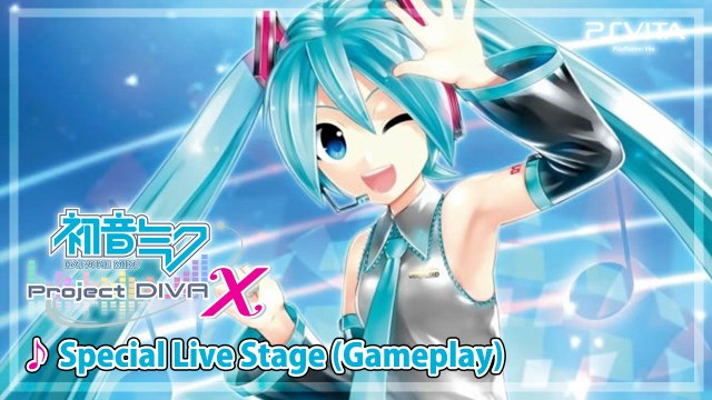 Hatsune Miku : Project Diva X DEMO Gameplay 【PS Vita】  - Special Live Stage