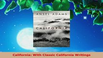 PDF  California With Classic California Writings Read Online
